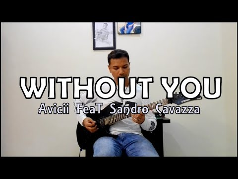 Without You Avicii ft. Sandro Cavazza Guitar Cover By Shan Dean