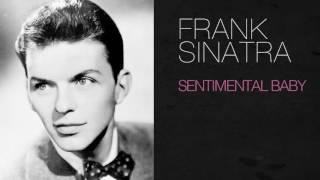 Watch Frank Sinatra Sentimental Baby video
