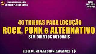 40 TRILHAS PARA LOCUÇÃO / ROCK, PUNK e ALTERNATIVO / SEM DIREITOS AUTORAIS