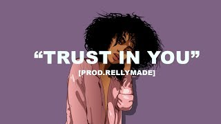"[FREE] ""Trust In You"" Roddy Ricch x Lil Tjay Type Beat 2019