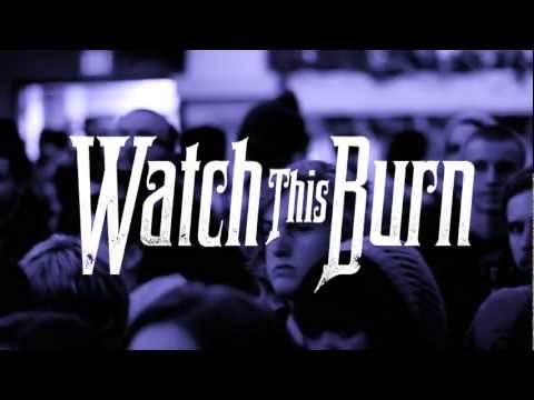 Watch This Burn - Depths (Live Music Video)