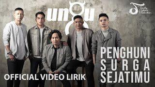 download lagu Ungu - Penghuni Surga Sejatimu (OST. Para Pencari Tuhan Jilid 12)   Official Video Lirik gratis