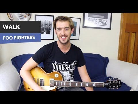 Walk - Foo Fighters Guitar Lesson - Easy Beginners Songs