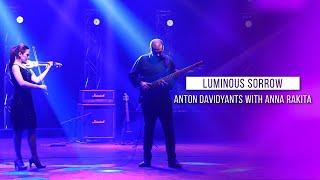 LUMINOUS SORROW - ANTON DAVIDYANTS with ANNA RAKITA : WIND OF CHANGE [ PRE-SEASON ]