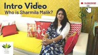 Intro Video - Who is Sharmila Malik? || इंट्रो वीडियो - शर्मिला मलिक कौन हैं? || Q&A - My Story