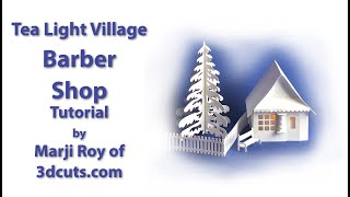 Tea Light Village Barber Shop Tutorial