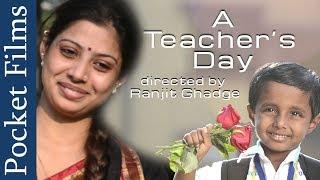 Emotional Short Film - A Teacher's Day