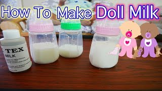 How To MAKE MAGIC MILK For Silicone Baby Dolls, Reborn Baby Dolls, Baby Dolls, & Drink & Wet Toys!