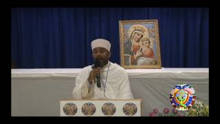 Mela'ek Selam Kesis Dejene Sheferaw - Ethiopian Orthodox Tewahdo Church