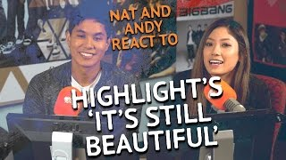 Highlight s It s Still Beautiful Nat Andy React