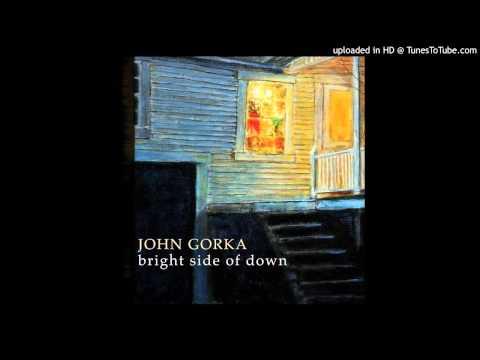 John Gorka - Bright Side Of Down