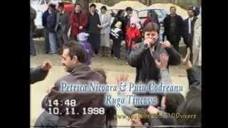 Puiu Codreanu - Petrica Nicoara - Ruga Tincova - Video 2/5