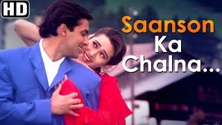 Saanson Ka Chalna Dil Ka Machalna - Jeet Songs - Salman Khan - Karisma Kapoor