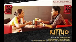 Kittuo Malayalam Short Film