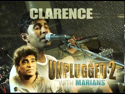 Clarence Unplugged 2 With Marians video
