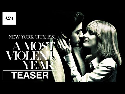 A Most Violent Year | Official Teaser Trailer HD | A24 Films