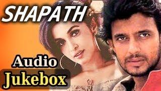Shapath - All Songs (HD) - Mithun Chakraborty | Jackie Shroff | Kumar Sanu | Sonu Nigam