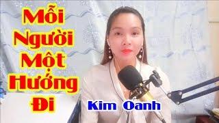 Nhạc Chế Mỗi Người Một Hướng Đi | Hai Kỷ Niệm Một Chuyến Đi | Cover Kim Oanh - Video By Tống Thuận