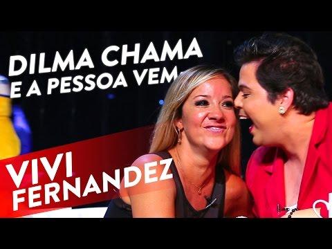 Dilma Chama E A Pessoa Vem - Vivi Fernandez