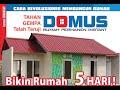 Domus - Rumah permanen instant