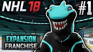 NHL 18 Expansion Franchise | Quebec Dorsals | EP1 | WELCOME TO THE SHARK TANK