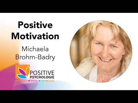 Motivation und Positive Psychologie / Michaela Brohm-Badry bei der Positiven Psychologie Tour 2019