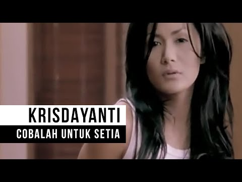 Krisdayanti  - cobalah Untuk Setia (official Video) video