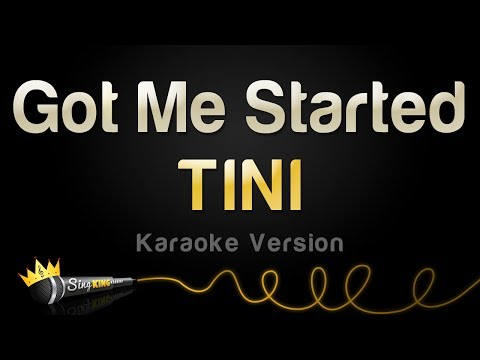 TINI - Got Me Started (Karaoke Version)