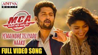 Yemaindho Theliyadu Naaku Full Song | MCA Songs | Nani, Sai Pallavi | DSP | Dil Raju