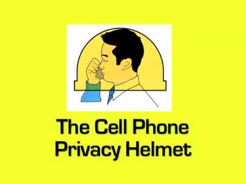 Cell Phone Privacy Helmet