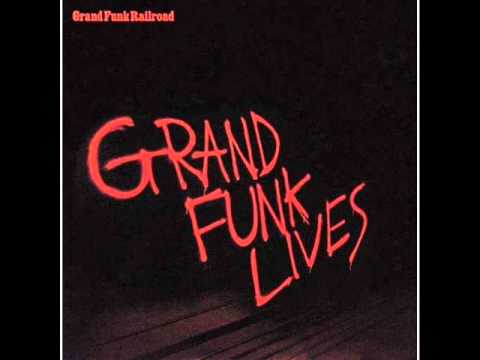 Grand Funk Railroad - Good Times
