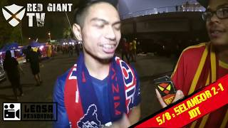 FANS JDT:  ANDIK MOTM!   Selangor 2-1 JDT   LENSA PENYOKONG