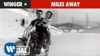 Watch Winger Miles Away video