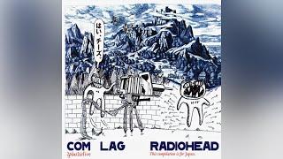 Radiohead - I Am Citizen Insane
