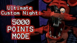 FOXY PLAYS: Ultimate Custom Night (Part 12) || 5000 POINTS MODE COMPLETED!!!