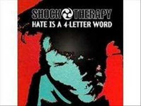 shock-therapy - hate is a 4-letter word