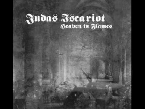 Judas Iscariot - An Eternal Kingdom Of Fire