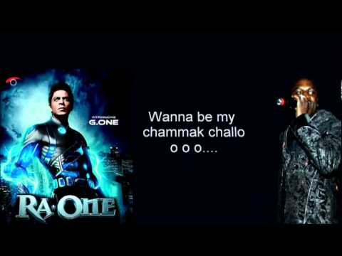 Chammak Challo  Lyrics - Feat Akon- Ra. One(hd) video