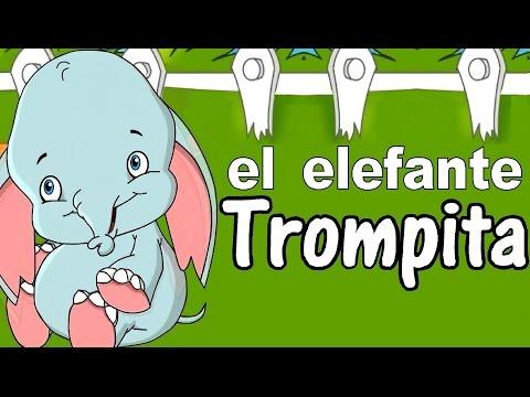 EL ELEFANTE TROMPITA - canciones infantiles con letra