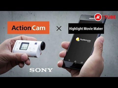 Экшн-камера Sony ActionCam и видеоредактор Highlight Movie Maker