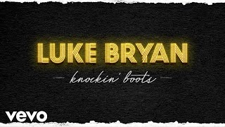 Download Luke Bryan  Knockin39 Boots Official Audio MP3