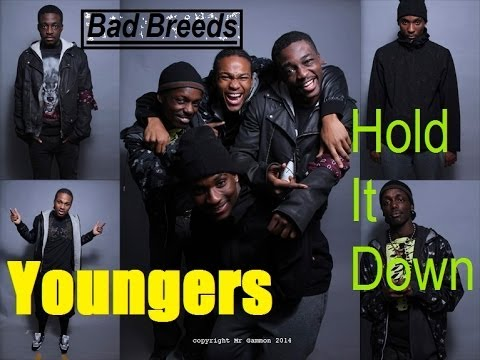 Hold It Down - Bad Breeds (Youngers)