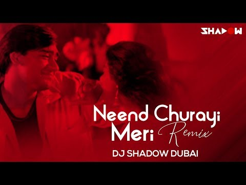 download lagu Neend Churayi Meri Remix  Dj Shadow Dubai  gratis