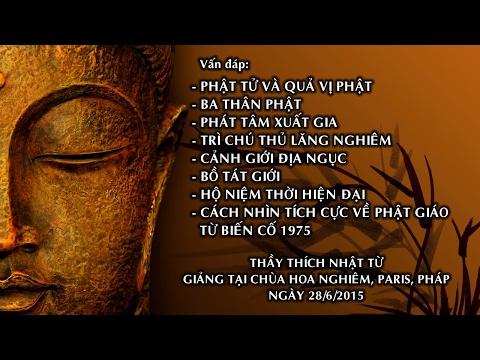 Vấn đáp: Phật tử và quả vị Phật, ba thân Phật, phát tâm xuất gia, trì chú Thủ Lăng Nghiêm, cảnh giới