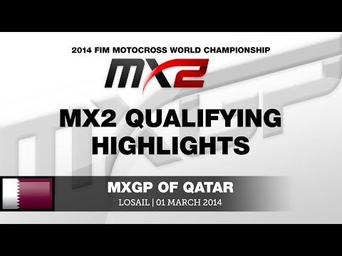 MXGP of Qatar 2014 MX2 Qualifying Highlights - Motocross