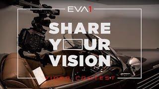 Share Your Vision – Enter EVA1 Video Contest | Panasonic