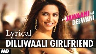 download lagu Dilli Wali Girlfriend Al  Song Yeh Jawaani Hai gratis