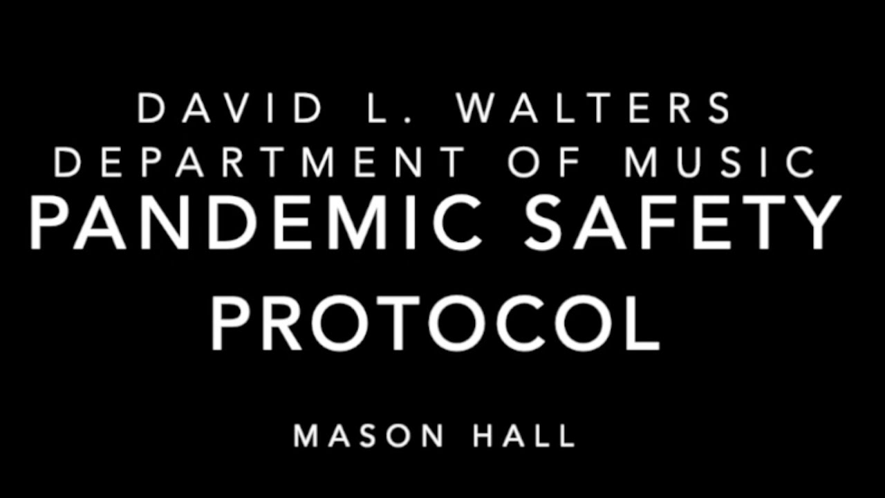 Mason Hall Pandemic Safety Update, Fall 2020