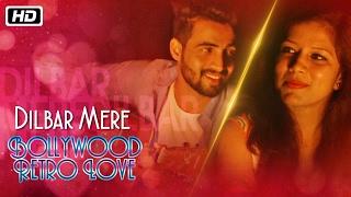 Dilbar Mere   Bollywood Retro Love   Abhay Jodhpurkar