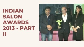 Indian Salon Awards 2013 - Part II